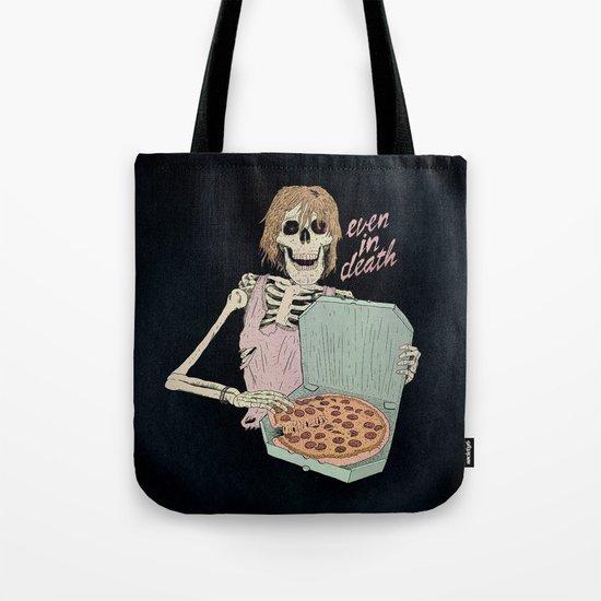 Even In Death Tote Bag
