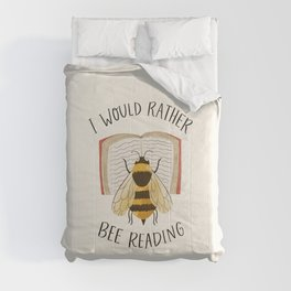I Would Rather Bee Reading Comforters
