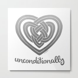 UNCONDITIONALLY in grey Metal Print