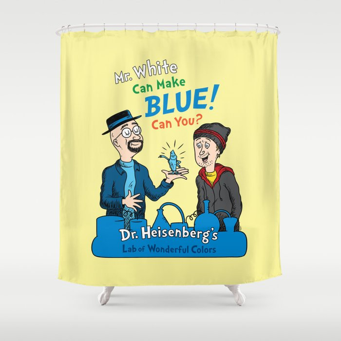 Mr. White Can Make Blue! Shower Curtain