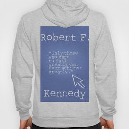 Robert F. Kennedy quote Hoody