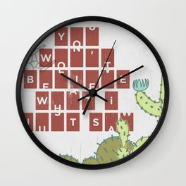 You Won't Believe What I Just Saw Wall Clock