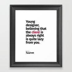 Young Designer — Advice #4 Framed Art Print