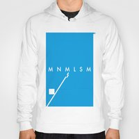 minimalism Hoodies featuring Minimalism• by Mike•Long