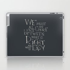 We must all face the choice Laptop & iPad Skin