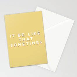 """It be like that sometimes"" Vintage Yellow Type Stationery Cards"