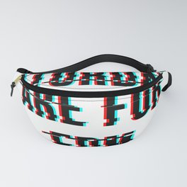 saturdays are for edm glitch Fanny Pack