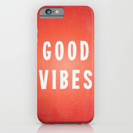 Sunset Orange/Red and White Distressed Ink Printed Good Vibes iPhone Case