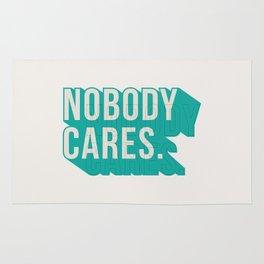 Nobody Cares Rug