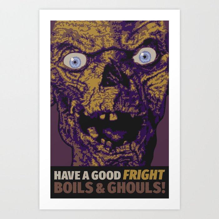 Boils & Ghouls Art Print