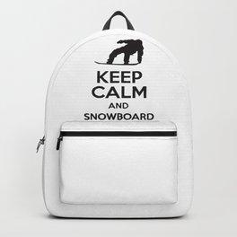 Keep Calm And Snowboard Backpack