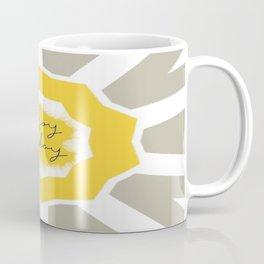 Enjoy Today Coffee Mug