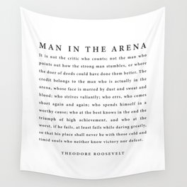 The Man In The Arena, Theodore Roosevelt Wall Tapestry