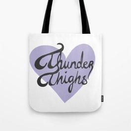 Thunder Thighs Tote Bag