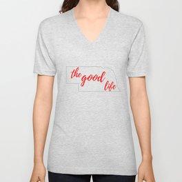 Nebraska - The Good Life - White and Red Unisex V-Neck