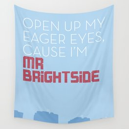 Mr Brightside Wall Tapestry