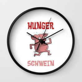 I'm hungry you peel me a pig Wall Clock