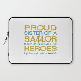 Proud sister of a sailor Laptop Sleeve