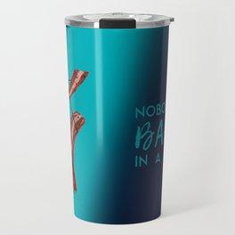 Nobody Puts Bacon In A Corner Travel Mug