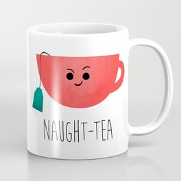 Naught-tea Coffee Mug