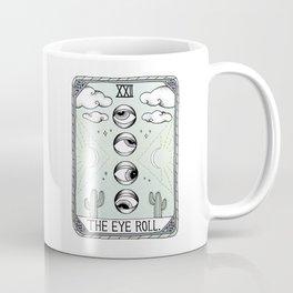 The Eye Roll Coffee Mug