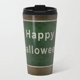 Scary Happy Halloween Roag Sign Travel Mug