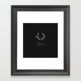 A Glad And Humble Cheer Dark Framed Art Print