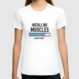 Installing Muscles T-shirt