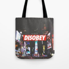 we need to DISOBEY Tote Bag