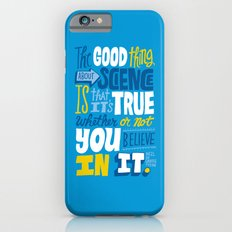The Good Thing About Science Slim Case iPhone 6s