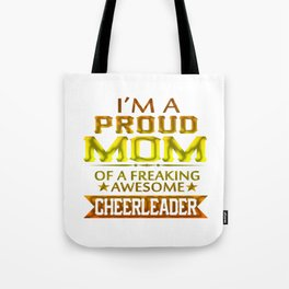 I'M A PROUD CHEERLEADER's MOM Tote Bag