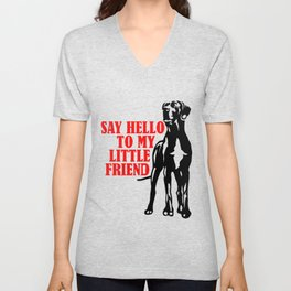 Say hello to my little Great Dane friend Unisex V-Neck