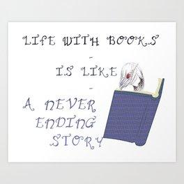 Life with books... Art Print