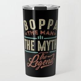 Boppa The Myth The Legend Travel Mug