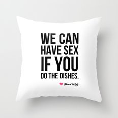 Sex for Dishes Throw Pillow