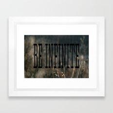 Be Infinate Framed Art Print