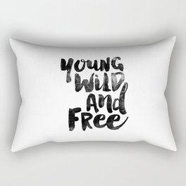 Young Wild and Free black and white monochrome typography poster design bedroom wall art home decor Rectangular Pillow