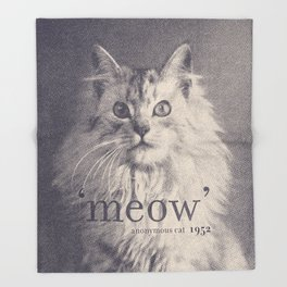Famous Quotes #2 (anonymous cat, 1952) Throw Blanket