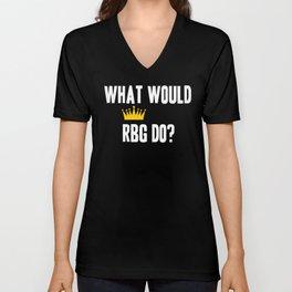 What Would RBG do? Unisex V-Neck