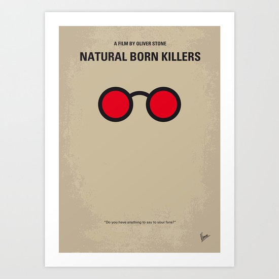 No139 My Natural Born Killers minimal movie poster Art Print