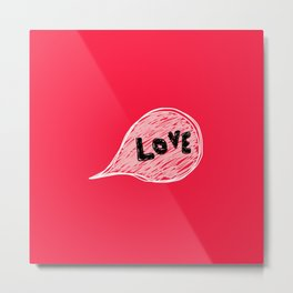 Strong hot love Metal Print