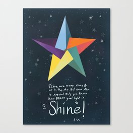 You are a star. Shine! Canvas Print
