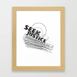 Seek Justice Framed Art Print