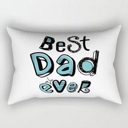 Best Dad Ever 01 Typography Rectangular Pillow