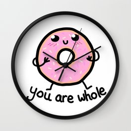 YOU ARE WHOLE Wall Clock