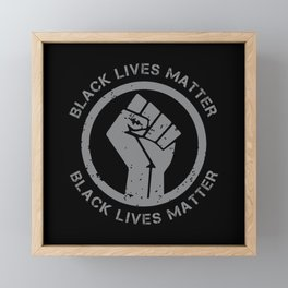 Black Lives Matter BLM! Equality Protest Framed Mini Art Print