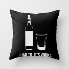 It's vodka. It goes bad once it's opened.  Throw Pillow