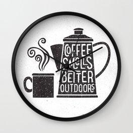COFFEE SMELLS BETTER OUTDOORS Wall Clock