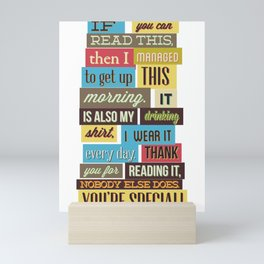 If You Can Read This Then I Managed Mini Art Print