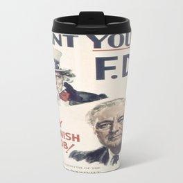 Vintage poster - I Want You FDR Travel Mug